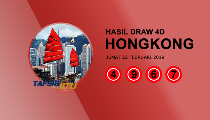 Pengeluaran hari ini HK Hongkong 22 Februari 2019
