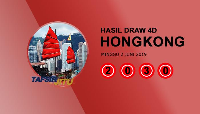 Pengeluaran hari ini HK Hongkong 2 Juni 2019