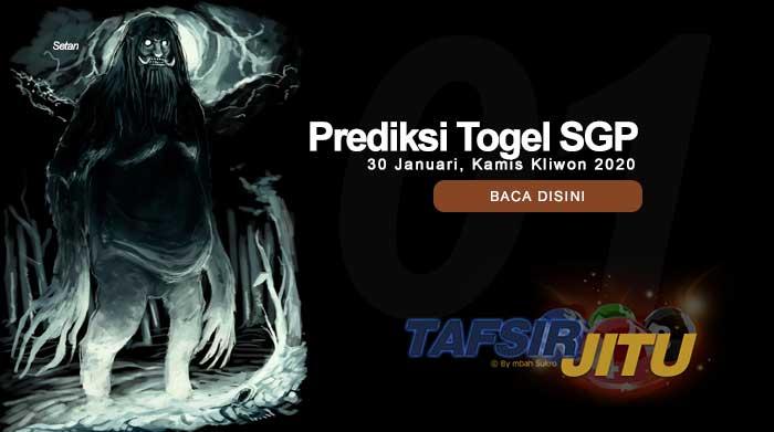 Prediksi Togel SGP 30 Januari 2020 oleh mbah sukro tafsirjitu