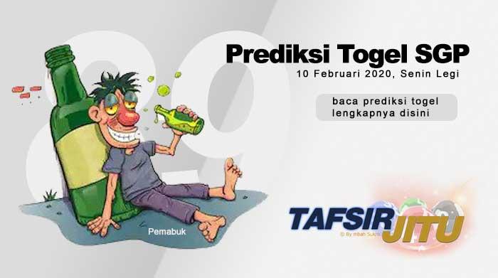 Prediksi Togel SGP 10 Februari 2020 Oleh Mbah Sukro Tafsirjitu