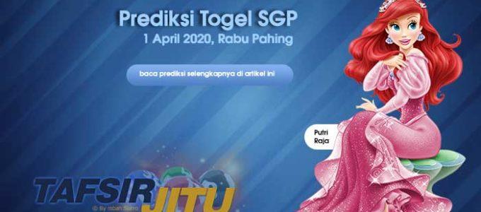 Prediksi Togel SGP 1 April 2020 Oleh Mbah Sukro Tafsirjitu