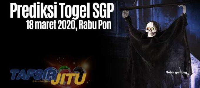 Prediksi Togel SGP 18 Maret 2020 Oleh Mbah sukro Tafsirjitu