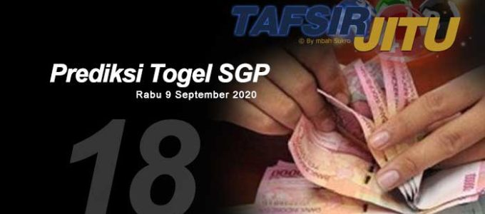 Prediksi Togel SGP 9 September 2020 Oleh Mbah Sukro Tafsirjitu